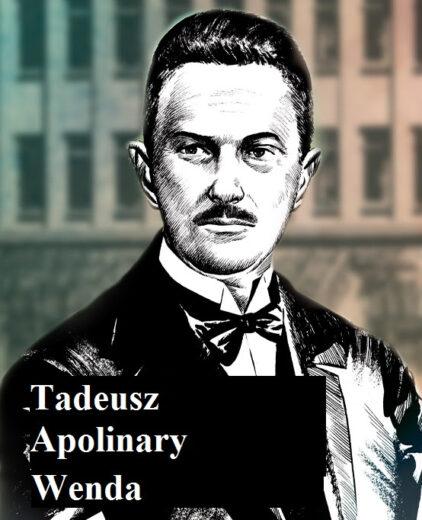 Grafika promująca film dokumentalny Aliny Czerniakowskiej o Tadeuszu Apolinarym Wendzie.
