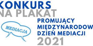 Grafika promująca konkurs na dzień mediacji 2021.